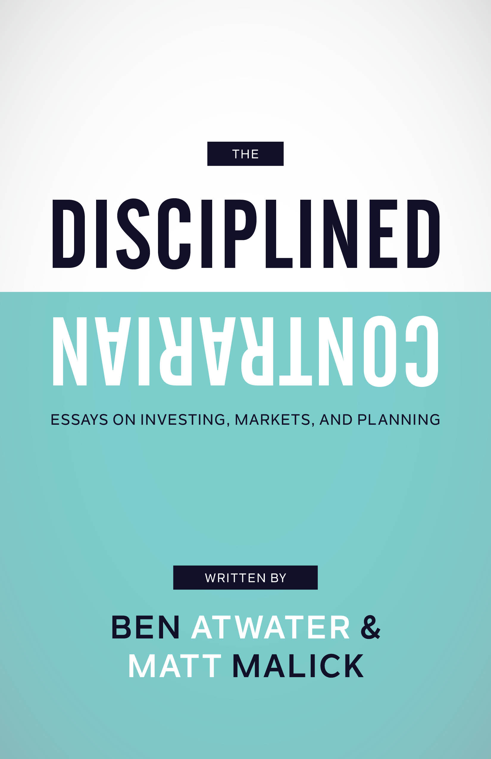 The Disciplined Contrarian